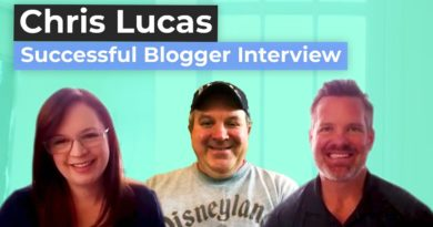Blogging Blastoff Successful Blogger Interview with Chris Lucas from Top Disney Blog