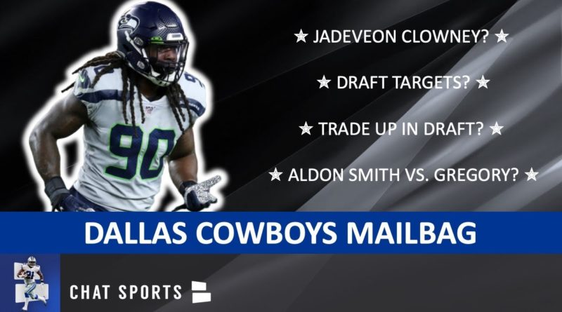 Cowboys Mailbag: Jadeveon Clowney? Aldon Smith vs. Randy Gregory? Isaiah Simmons Trade? CeeDee Lamb?