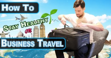 How to STAY HEALTHY on Business Travel - 4 Quick Tips