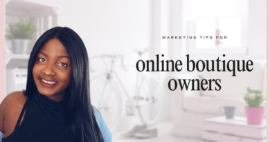 Marketing Tips For Online Boutique Owners