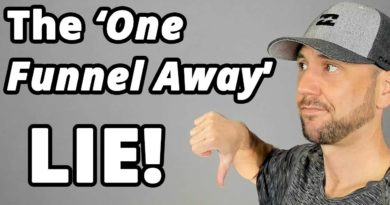 """The """"You Are One Funnel Away"""" LIE... Plus The 7 Steps {Beyond The Funnel] To Create REAL Success!"""