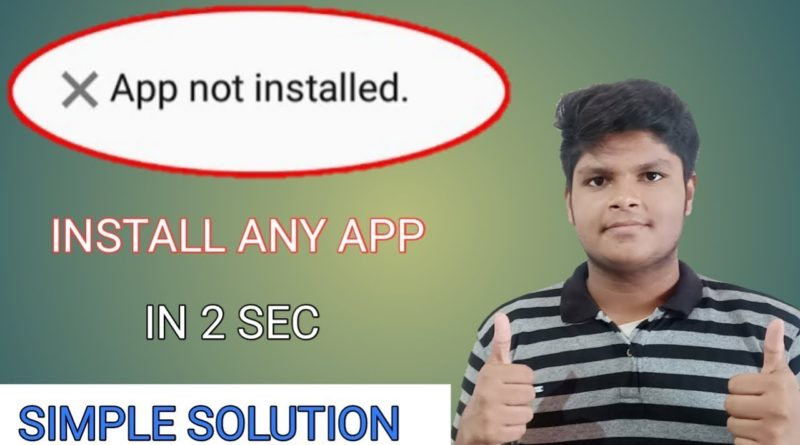 APP NOT INSTALLING. DON'T WORRY /How to fix 100% App Not Installed (HINDI)
