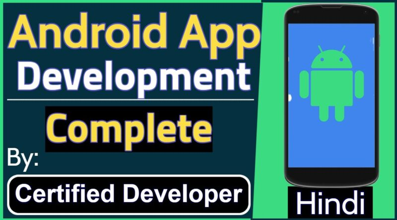 Android App Development Tutorial Complete - Hindi