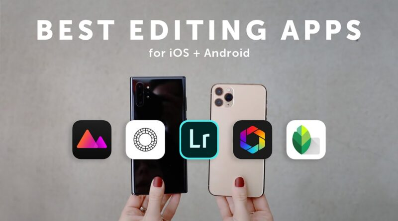 Best Editing Apps for iOS and Android 2020