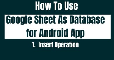 How to Use Google Sheet As Database for android App. Insert Operation