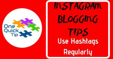 INSTAGRAM BLOGGING TIPS: Use Hashtags Regularly - One Quick Tip