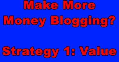 Make More Money Blogging (Strategy) How to Make Money from Blogging