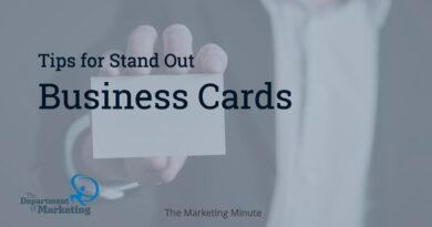 Tips for Stand Out Business Cards - The Marketing Minute