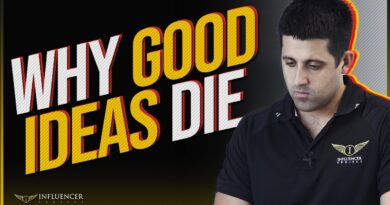 3 Reasons Why Good Ideas Die | The Influencer Project Business Tips