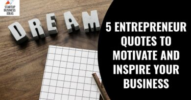 5 Entrepreneur Quotes to Motivate and Inspire Your Business