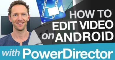 Android Video Editing: Cyberlink PowerDirector Tutorial on Android