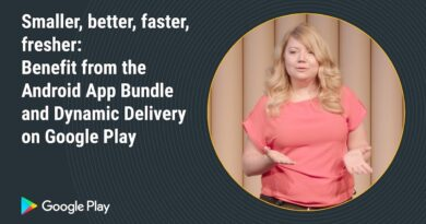 Benefit from the Android App Bundle and dynamic delivery (Plenary - Playtime EMEA 2018)