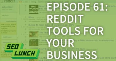 How to use Reddit as a Business - SEO Lunch