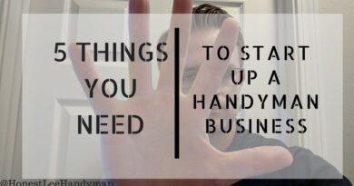 Start a Handyman Business / Top 5 Tips