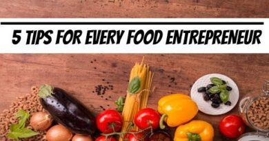 Top 5 Food Business Tips for Starting a food business