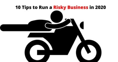 10 Tips to Run a Risky Business in 2020