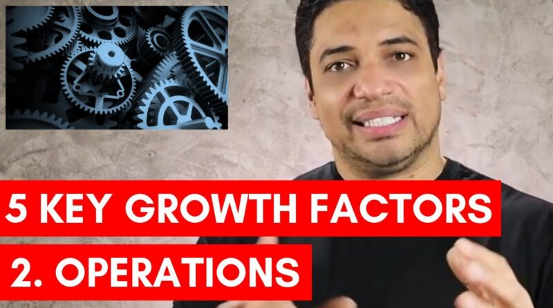 5 KEY BUSINESS PLANNING TIPS FOR GROWTH: 2. OPERATIONS