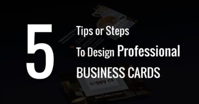 5 Tips or Steps To Design Professional Business Cards