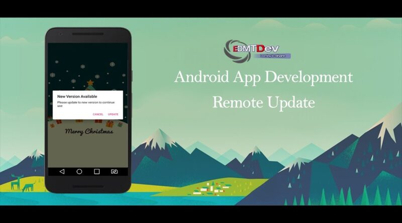 Android Development Tutorial - Remote Update Your App
