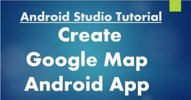 Android Studio Tutorial - 72 - Create Google Map Application