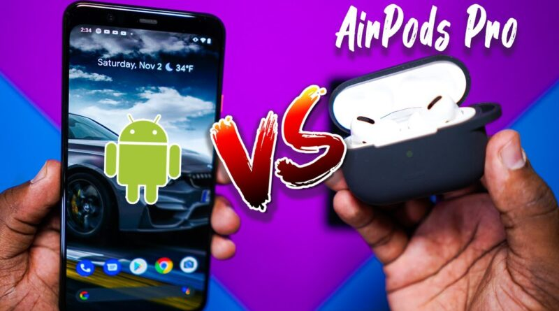Apple AirPods Pro on Android Devices!