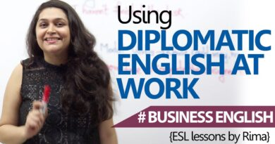 Business English Lesson - Using Diplomatic English at work (Learn English)