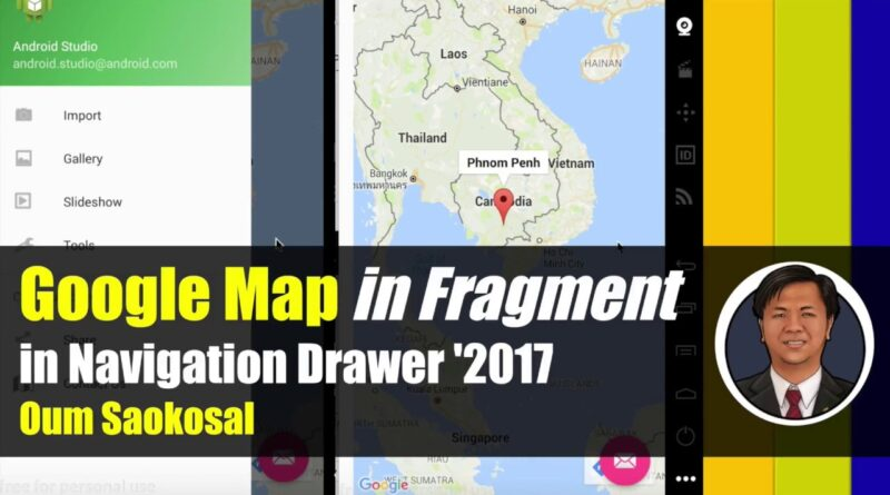 Latest Android App Development: Google Map in Fragment in Navigation Drawer, SupportMapFragment