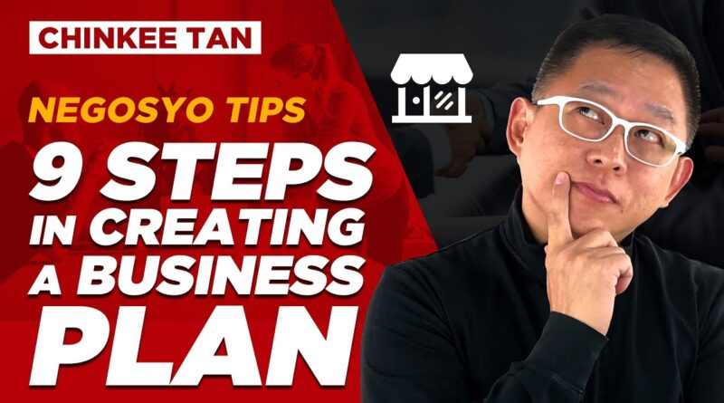 NEGOSYO TIPS: 9 Steps In Creating A Business Plan