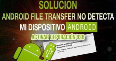 SOLUCION | ANDROID FILE TRANSFER NO RECONOCE MI DISPOSITIVO | ACTIVAR DEPURACION USB