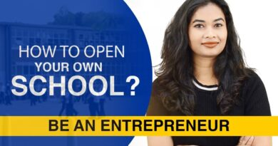 6 Important Tips to Open your own School - Be an Entrepreneur
