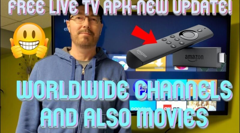 Free Live TV APK With Worldwide Channels And Movies! Just Updated!