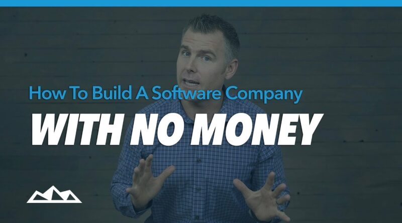 How To Build a Software Company With No Money