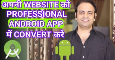 How To Convert Any Website Into a Professional Android App Free Using ANDROID STUDIO 2020 [HINDI]