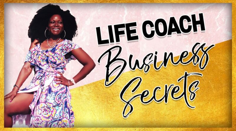 Starting a Life Coach Business? Get to a 6-Figure Coaching Business Faster [Life Coach Business]