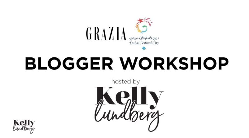 Grazia Journal X Dubai Competition Metropolis Blogger Workshop
