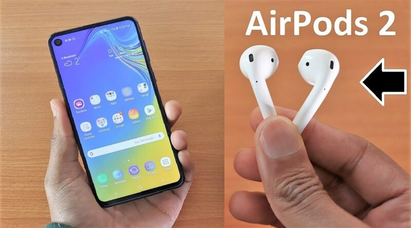 AirPods 2 For Android - Does It Work On Android?