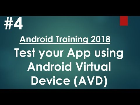 Android tutorial (2018) - 04 - Test Android app in Virtual Device (AVD)