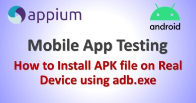 Appium Tutorial 7: How to Install APK file (Mobile App) on Real Device using adb.exe