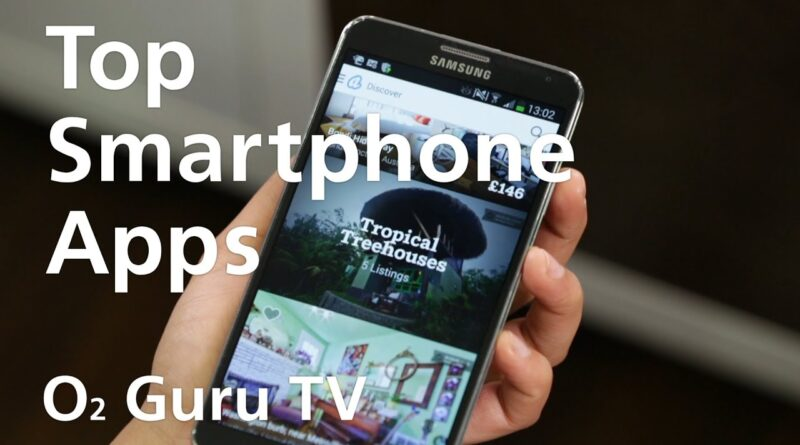 Best Android Smartphone Apps -- O2 Guru TV App Lab Episode #2