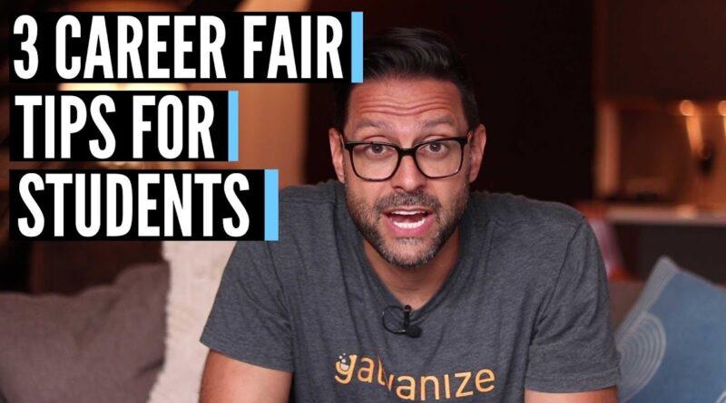 Career Fair Tips for Students - 3 Tips (2018)