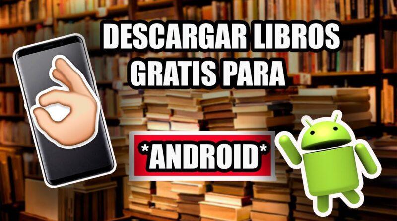 Descargar LIBROS GRATIS para ANDROID 2019