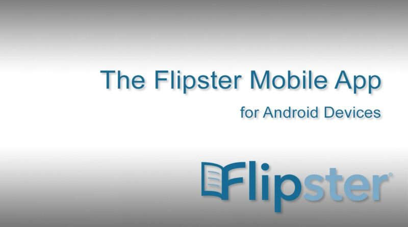 Flipster App for Android Devices and Kindle Fire Tablets - Tutorial