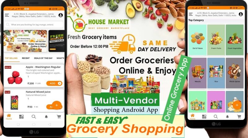 Grocery Multi-Vendor, Multi-Store and Delivery Boy Android Apps with Interactive Admin Panel Review