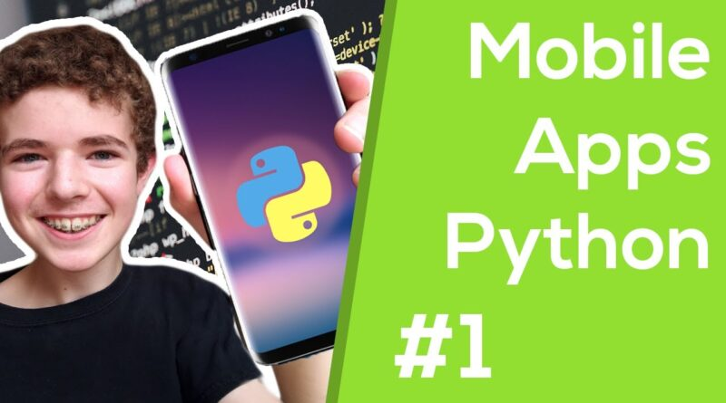 How To Make Mobile Apps with Python - Kivy Tutorial #1