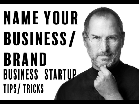 How to Pick the Best Name For Your Company/ Brand (Best Tips and Tricks)