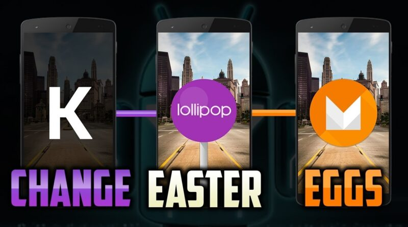 How to download, change& modify android easter egg.