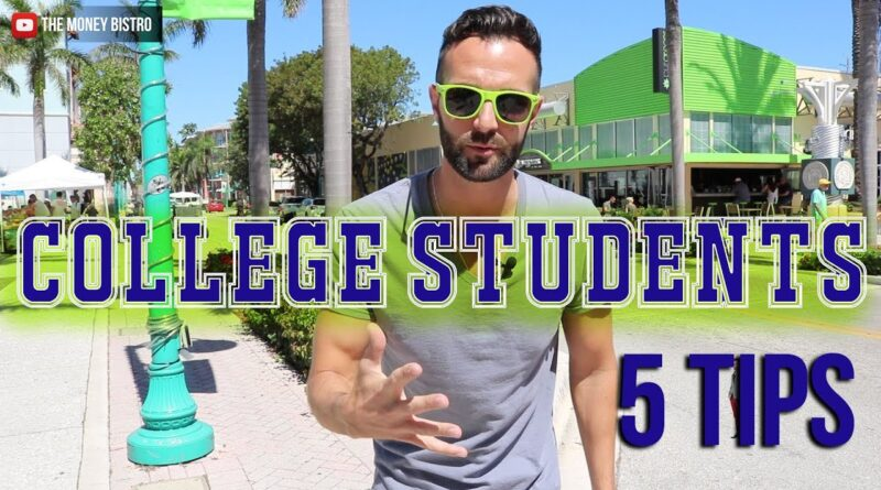 Students || Small Business || 5 Tips For College Students. DRINK. || The Money Bistro