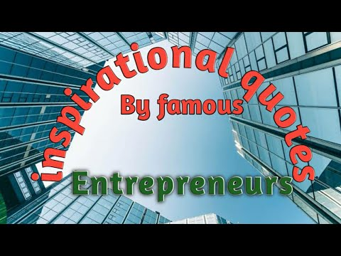 Success Quotes by Famous Entepreneurs | Business Tips to be Successful