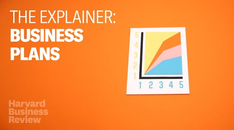 The Explainer: Writing Great Business Plans