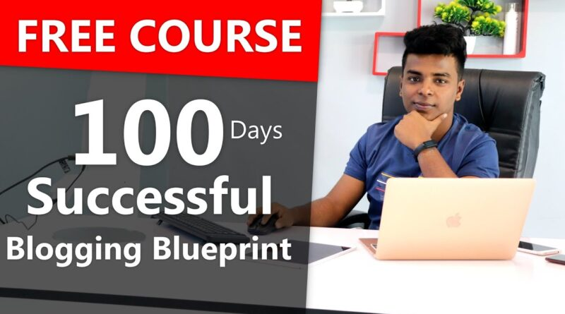 🔥🔥 100 Days Profitable Running a blog Course | 😍 100% Free Course 5
